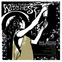 All Them Witches - Our Mother Electricity (IMPORT) (CD) Cover Art