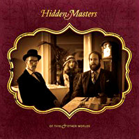 Hidden Masters - Of This & Other Worlds (IMPORT) (CD) Cover Art