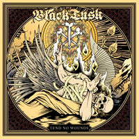 Black Tusk - Tend No Wounds (CD EP) Cover Art