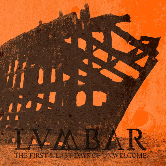 Lumbar - The First And Last Days Of Unwelcome (CD)