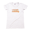 The Future is Female Old School Tee