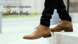 How to Wear Chukka Boots: An EveryMan's Ultimate Guide