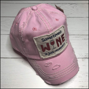 Sometimes Wine is Just Necessary Hat - Multiple Colors Available Sunshine & Pineapples Boutique Burgundy