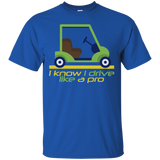Drive Like a Pro 2 - Cotton T-Shirt