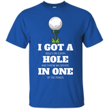 Hole in 1 - T-Shirt