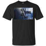 Golf Strong Golf Long 2 - Cotton T-Shirt