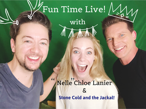 "FUN TIME LIVE with ""NELLE"" CHLOE LANIER!"