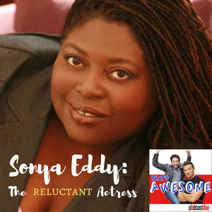 SONYA EDDY-The Reluctant Actress.