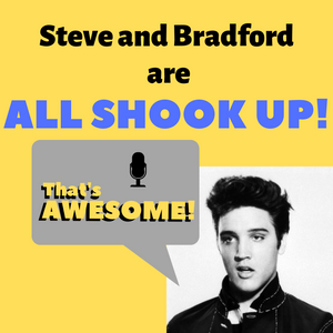 Steve and Bradford Are ALL SHOOK UP!
