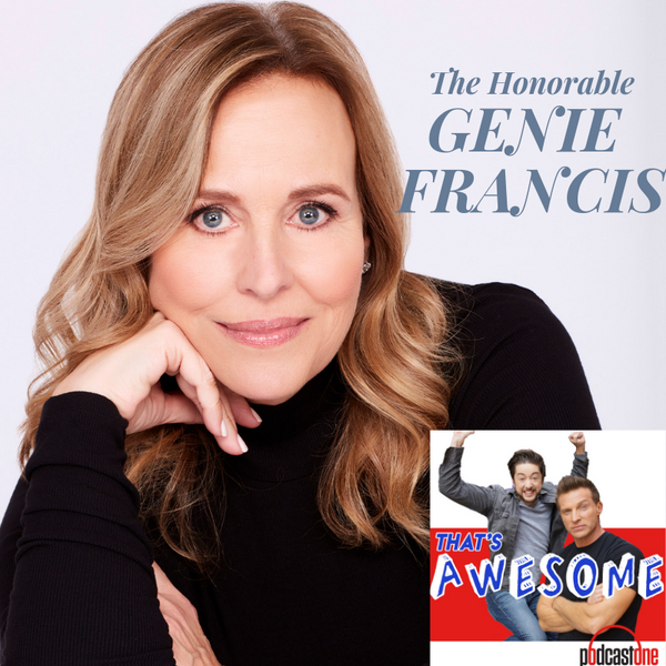 The Honorable GENIE FRANCIS!