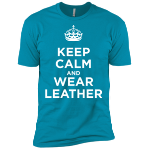 Keep Calm and Wear Leather T Shirt!
