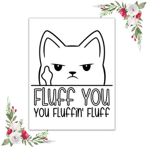 Fluff you! Vellum / Acetate