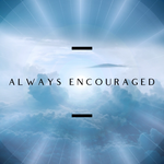 Always Encouraged - 11/8/20