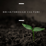 Breakthrough Culture