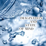 Imagination and State of Mind - 3/3/20