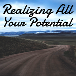 Realizing All Your Potential - 1/31/2020