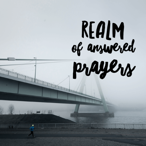 Realm of Answered Prayers - 8/14/18