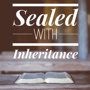 Sealed with Inheritance - 1/31/21