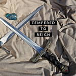 Tempered to Reign - 3/10/20