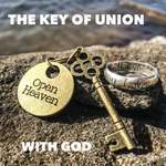 The Key of Union with God - 10/17/20