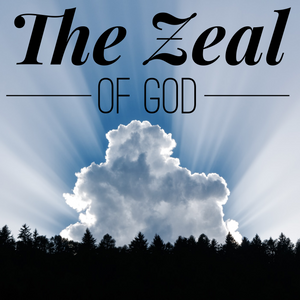 The Zeal of God - 1/24/20