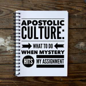 Apostolic Culture: What to Do When Mystery Hits My Assignment - 3/19/19
