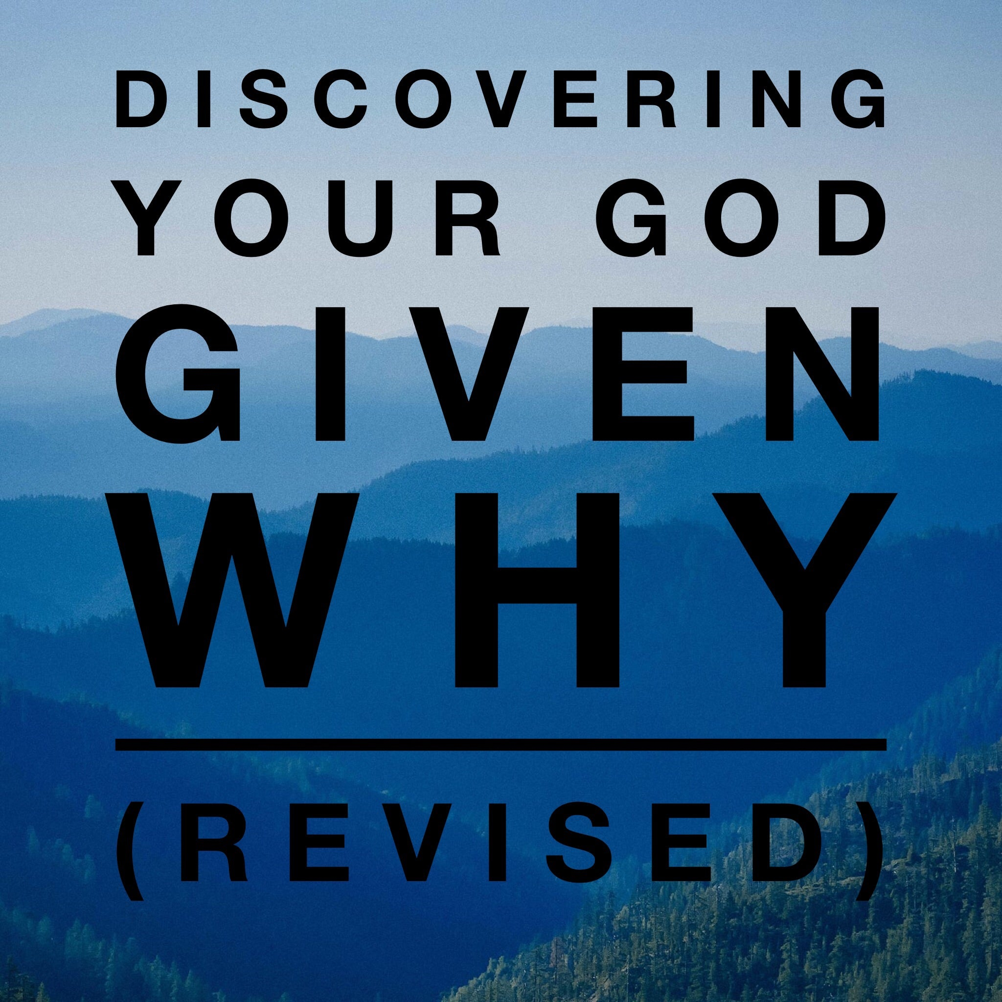 Operation Occupy- Discovering Your God Given Why (Revised) - 12/1/18
