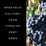 Apostolic Culture: Four Types of Sent Ones - 2/26/19