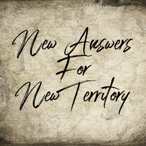 New Answers for New Territory - 10/2/18
