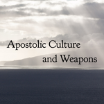 Apostolic Culture and Weapons - 2/22/19