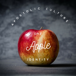 Apostolic Culture: One Apple Identity - 4/16/19