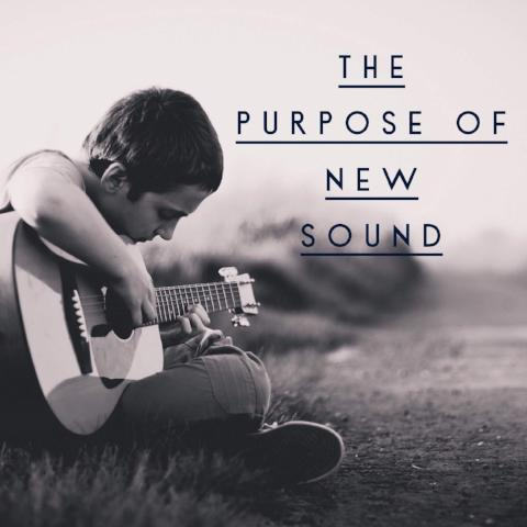 The Purpose of New Sound - 4/3/18