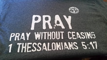 Pray without ceasing T- Shirt