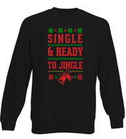 Single and Ready To Jingle - Funny Christmas Jumper