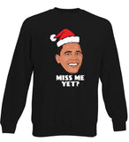 Obama - Miss Me Yet? Christmas Jumper