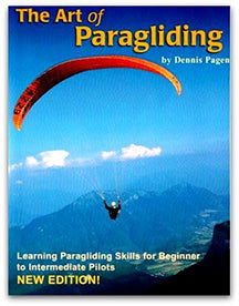 The Art of Paragliding by Dennis Pagen