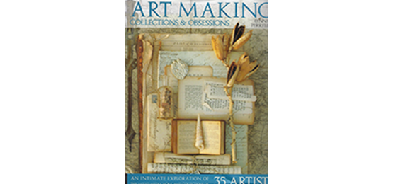 Art Making, Collections, and Obsessions<br>By Lynne Perrella
