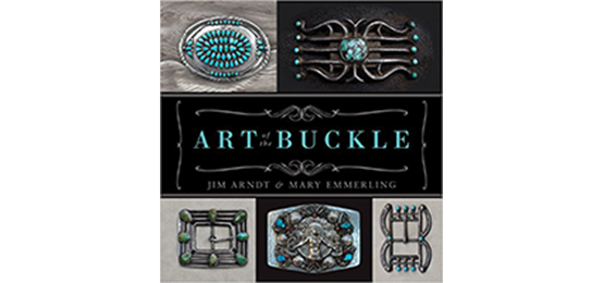 Art of the Buckle<br>By Mary Emerging, Jim Arndt