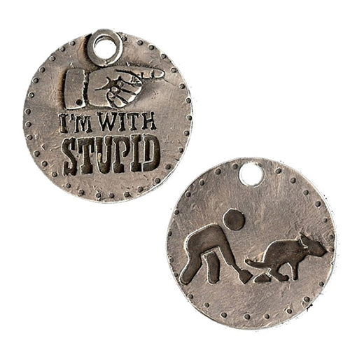 I'm With Stupid Dog Tag