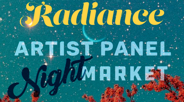 Creating Radiance Artist Panel & Night Market