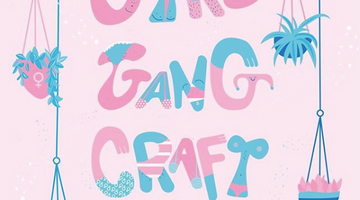 Girl Gang Craft