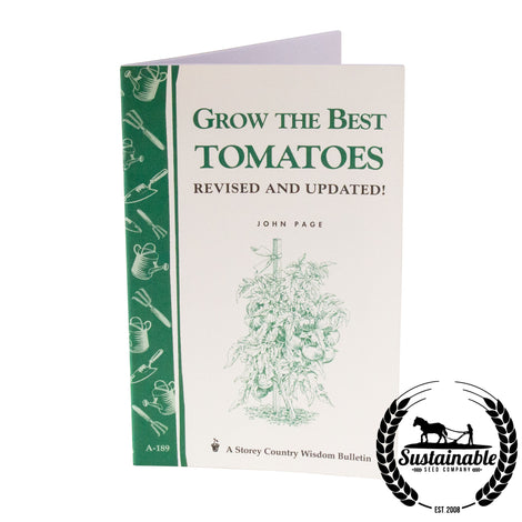 Grow the Best Tomatoes Book