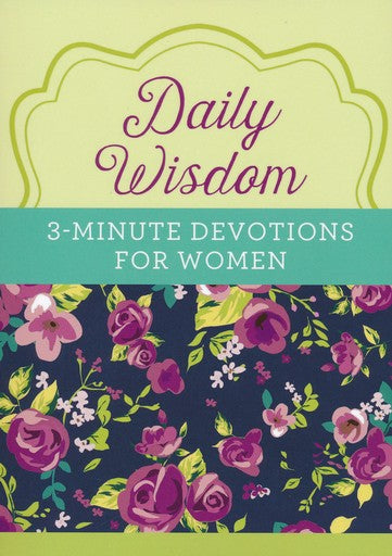 Daily Wisdom: 3-Minute Devotions for Women - KI Gifts Christian Supplies