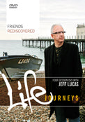 Friends Rediscovered - Life Journeys DVD