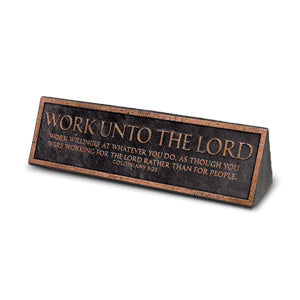 Desktop Reminder Plaque: Work Unto the Lord - KI Gifts Christian Supplies