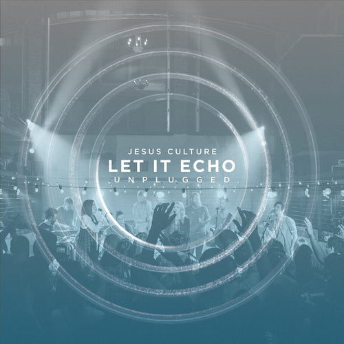 Let it Echo : Unplugged EP - KI Gifts Christian Supplies