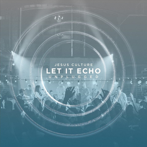 Let it Echo: Unplugged EP - KI Gifts Christian Supplies