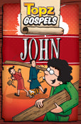Topz Gospels - John - KI Gifts Christian Supplies