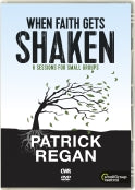 When Faith Gets Shaken DVD : Patrick Reagan