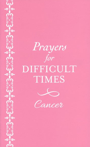 Prayers for Difficult Times: Breast Cancer Edition - KI Gifts Christian Supplies